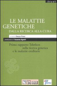 Le malattie genetiche dalla ricerca alla cura